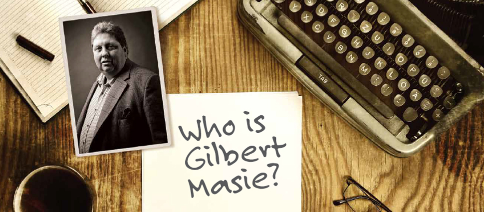 Who is Gilbert Masie